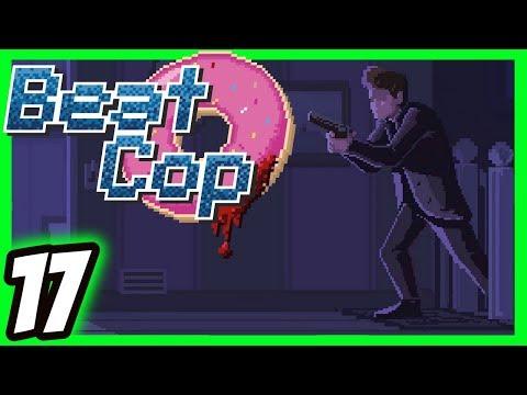 ✅Beat Cop Walkthrough [17] Uneasy Retirement [Xbox One X] [60 FPS]
