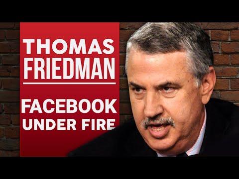 THOMAS FRIEDMAN - FACEBOOK UNDER FIRE - Part 1/2 | London Real