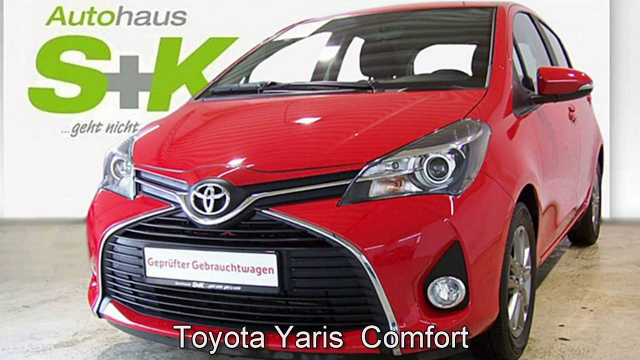 toyota yaris comfort 1 0 l vvt i 161953 vulcanorot 2015 autohaus s k neu wulmstorf youtube. Black Bedroom Furniture Sets. Home Design Ideas