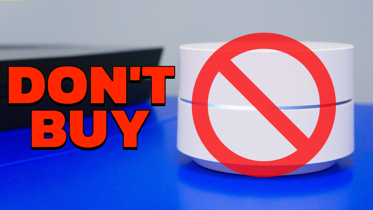 Don't Buy Google Wifi 😡