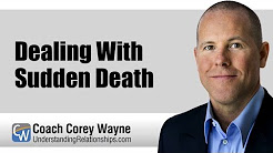 Dealing With Sudden Death