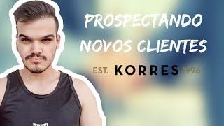 KORRES - Como Prospecto Novos Clientes? Apresentando a Marca