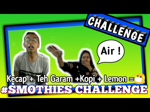 Kecap + Teh Garam + Kopi + Air Lemon =😷|SMOOTHIE CHALLENGE