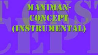 ManiMan - Concept (Instrumental)