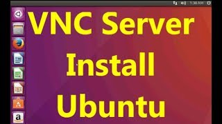 VNC install Ubuntu Desktop 16 Video