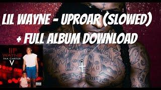 Lil Wayne - Uproar (Slowed)