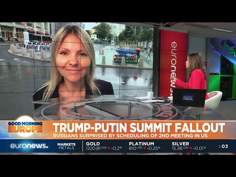 euronews (in English): Trump-Putin Summit Fallout: Russians surprised by scheduling of 2nd meeting in US