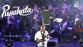 Pusakata - Puan Bermain Hujan (Live Performance)