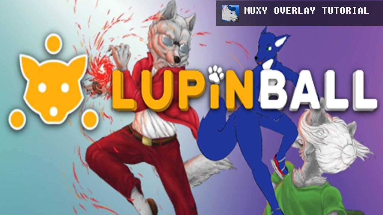 Lupinball Muxy Overlay Tutorial