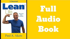 LEAN LIFE ~ Audiobook by Paul A. Akers