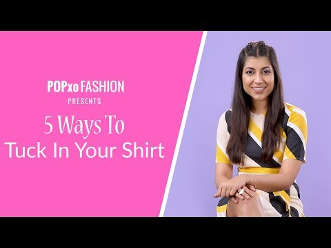 5 Ways To Tuck In Your Shirt - POPxo Fashion