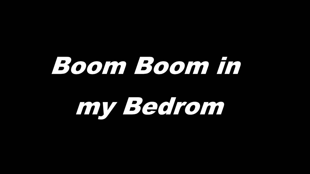 Boom boom in my bedroom youtube for R kelly bedroom boom