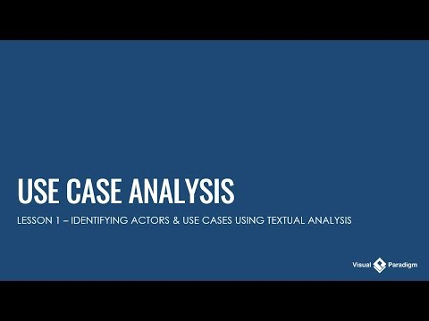 Use Case Analysis - Lesson 1: Identifying Actors & Use Cases