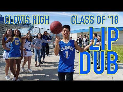 Clovis High Class Of 2018 Senior Lip Dub