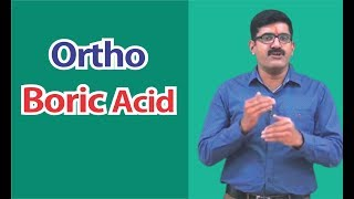 Ortho Boric Acid for Class-XI | Class-XII | JEE-Main | JEE-Advance | AIPMT