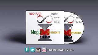 Red Rat - That Girl (Mogul Movements Riddim) 2016