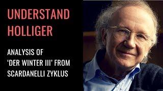 Heinz Holliger's Der Winter III: Analysis