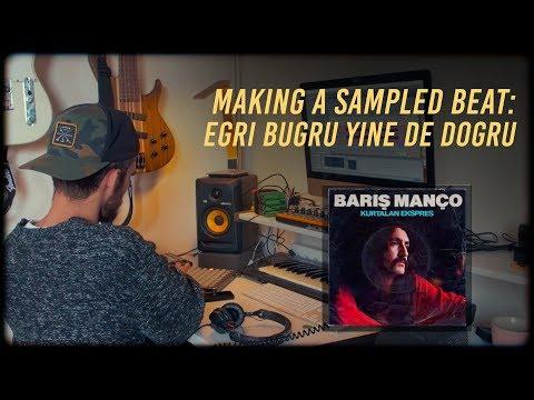 Making a sampled beat: Eğri Büğrü