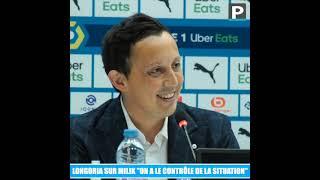 "Mercato OM : ""On a le contrôle de la situation de Milik"" (Longoria)"
