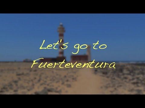 Let's Go to Fuerteventura