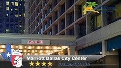 Marriott Dallas City Center - Dallas Hotels, Texas