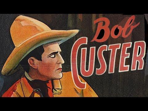 Law of the Rio Grande (1931) BOB CUSTER