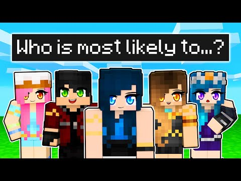 Who is most likely to in Krewcraft!