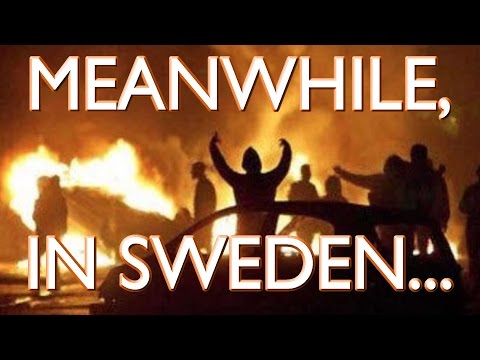Uh Oh! Sweden Violence and Riots In Mainly Immigrant Stockholm Suburb