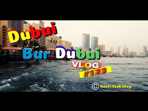 Dubai to Bur Dubai|dubai bar dubai botting