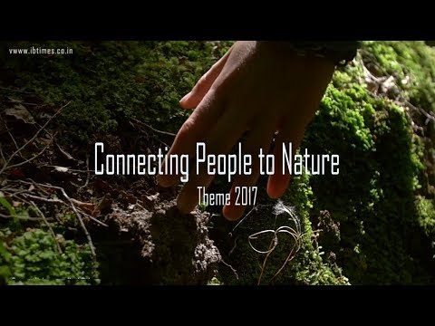 Connecting People to Nature | World Environment Day 2017
