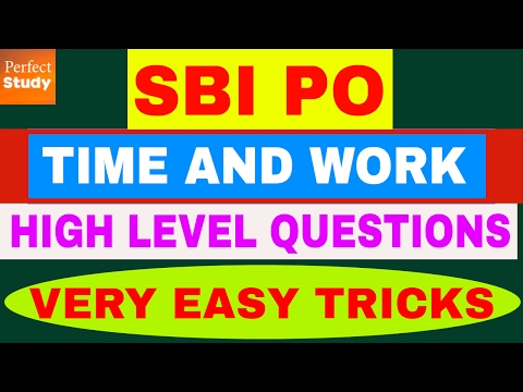 Time and Work - High Level - Shortcuts Tricks - SBI PO, IBPS, SSC, CAT - Techniques tips - in Hindi