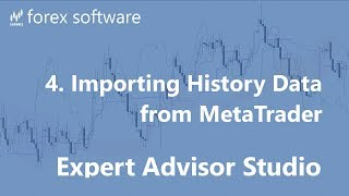 4. Importing History Data from MetaTrader - EA Studio User Guide