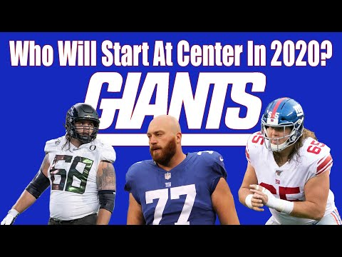 NY Giants: Who Will Start At Center In 2020?
