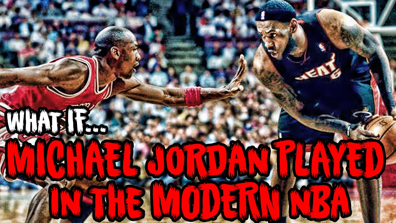 huge selection of e5f20 e170d What If MICHAEL JORDAN Played In The Modern NBA  - YouTube