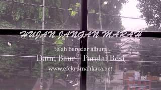 Gambar cover Pandai Besi - 'Hujan Jangan Marah'