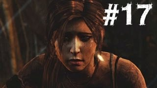 Tomb Raider Gameplay Walkthrough Part 17 - Widowmaker (2013)