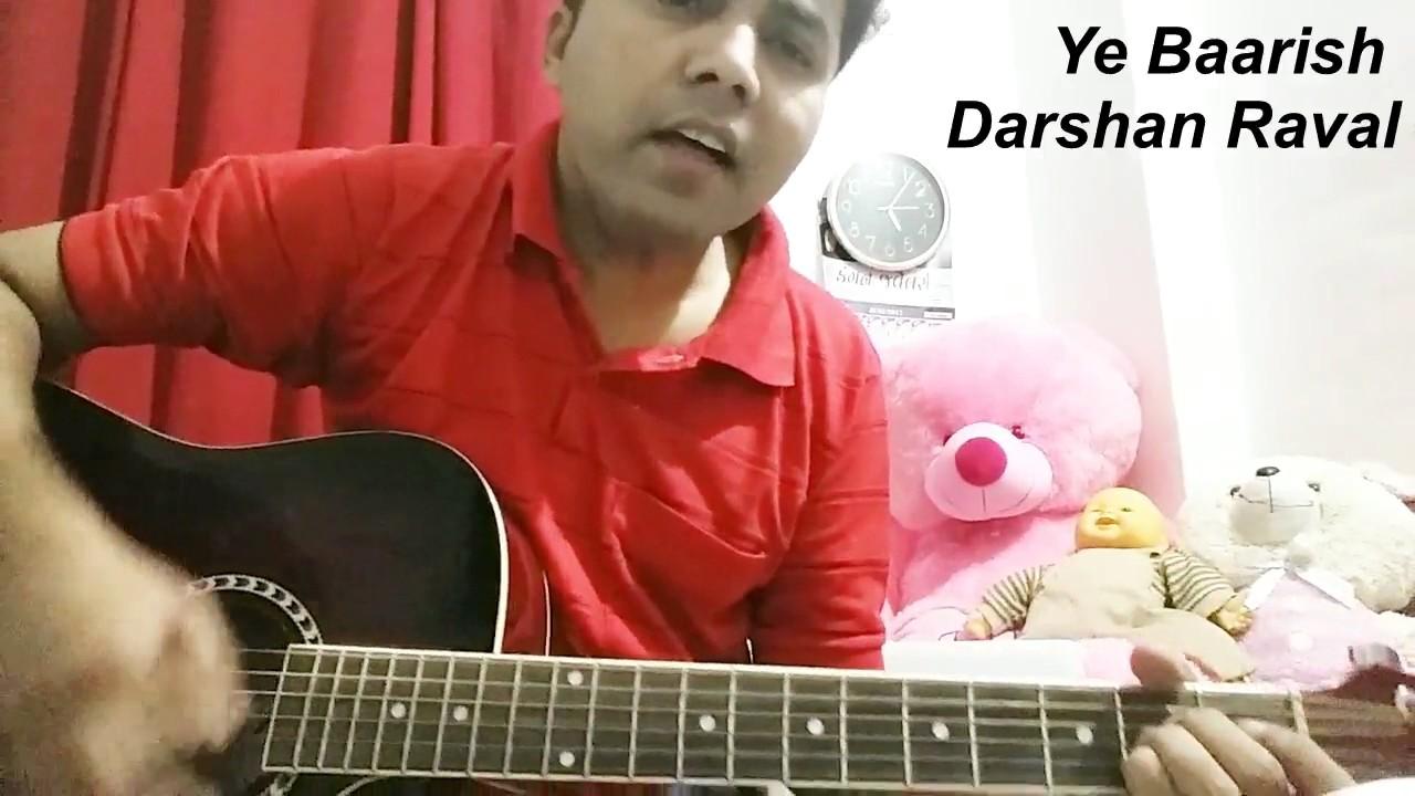 Ye Baarish Darshan Raval Guitar Cover Lession Chords