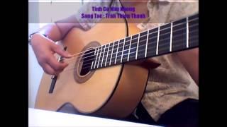 Tình Có Như Không _ Sáng Tác : Trần Thiện Thanh ( Guitar - Chachacha )
