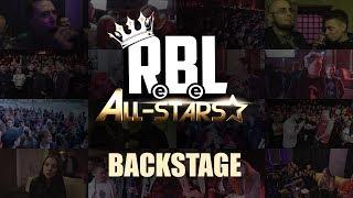 RBL BACKSTAGE: ALL STARS 1/4 (RUSSIAN BATTLE LEAGUE)