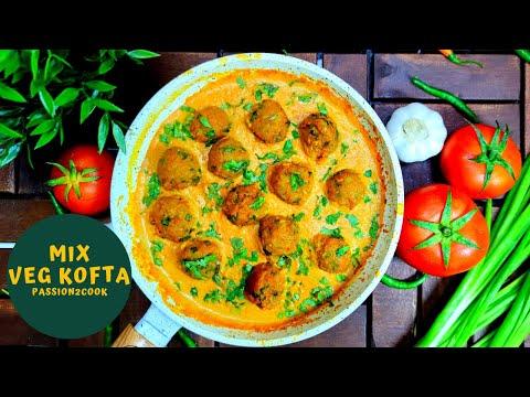 mix-veg-kofta- -mix-veg-kofta-curry- -how-to-make-vegetable-kofta- -indian-veg-curry