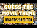 Gambar cover GUESS THE MOVIE THEME IMDb Top 250 Edition - Best Movies Ever! Difficulty 🔥