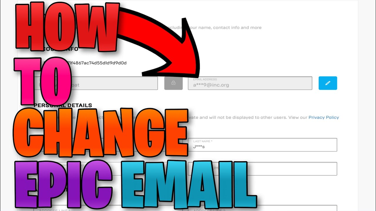 How To Change Epic Games Email User Without Verification