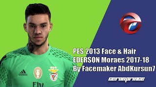 [PES 2013] NEW FACE & HAIR EDERSON Moraes 2017/18