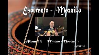 Música en Esperanto, estreno en el canal, álbum Manno Montanna