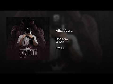 ALLA AFUERA - CKAN FT. DON AERO