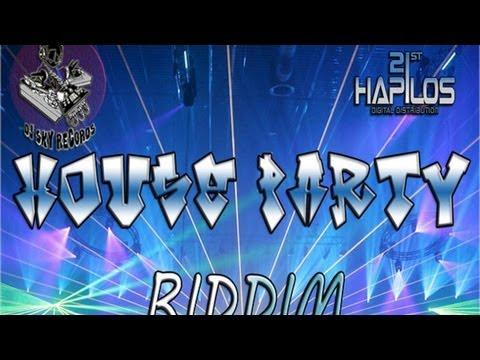 Instrumental [House Party Riddim - DJ Sky Records] July 2012