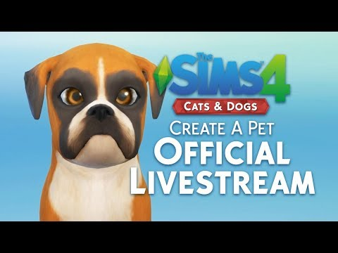 The Sims 4 Cats & Dogs: Create A Pet Livestream Replay