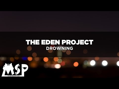 The Eden Project - Drowning [SUB.ESPAÑOL]