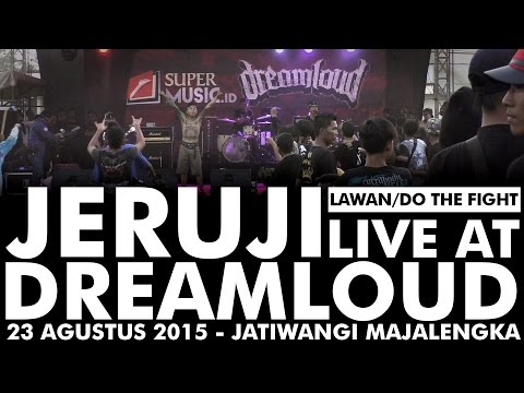 JERUJI -LAWAN/DO THE FIGHT Live At DREAMLOUD