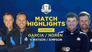 Garcia & Noren vs Watson & Simpson | Ryder Cup Saturday Foursomes Highlights